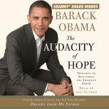 The Audacity of Hope Thoughts on Reclaiming the American Dream, Barack Obama
