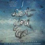 I Let You Go, Clare Mackintosh