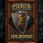 The Woman Who Rides Like A Man Song of the Lioness #3, Tamora Pierce