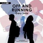 Off and Running, Gary Soto