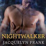 Nightwalker, Jacquelyn Frank