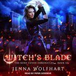 Witch's Blade, Jenna Wolfhart