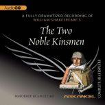 The Two Noble Kinsmen, William Shakespeare