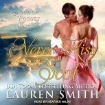 Never Kiss A Scot, Lauren Smith