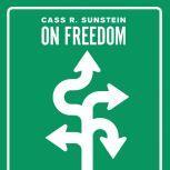On Freedom, Cass R. Sunstein