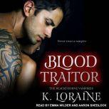 Blood Traitor, K. Loraine