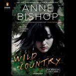 Wild Country, Anne Bishop