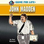 Game for Life: John Madden, Peter Richmond