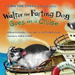 Walter the Farting Dog Goes on a Cruise, William Kotzwinkle