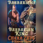 Her Barbarian King, Chera Zade