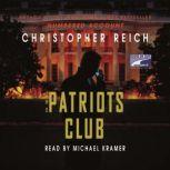 The Patriots Club, Christopher Reich