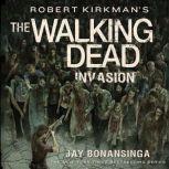Robert Kirkman's The Walking Dead: Invasion, Robert Kirkman