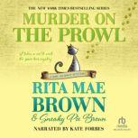 Murder on the Prowl, Rita Mae Brown