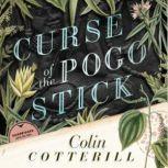 Curse of the Pogo Stick The Dr. Siri Investigations, Book 5, Colin Cotterill