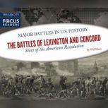 Battles of Lexington and Concord, The Start of the American Revolution, Wil Mara