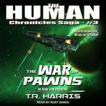 The War of Pawns, T.R. Harris