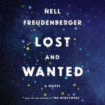 Lost and Wanted A novel, Nell Freudenberger