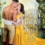The Duke of Lies, Darcy Burke