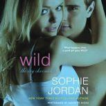 Wild The Ivy Chronicles, Sophie Jordan