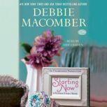 Starting Now A Blossom Street Novel, Debbie Macomber