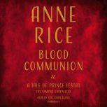 Blood Communion A Tale of Prince Lestat, Anne Rice
