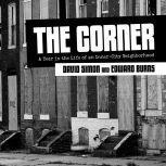 The Corner A Year in the Life of an Inner-City Neighborhood, David Simon