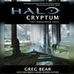 Halo: Cryptum Book One of the Forerunner Saga, Greg Bear