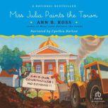 Miss Julia Paints the Town, Ann B. Ross