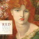 Red A History of the Redhead, Jacky Colliss Harvey