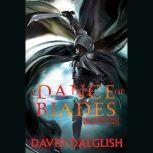 A Dance of Blades, David Dalglish