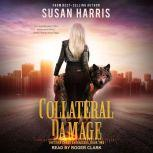 Collateral Damage, Susan Harris