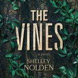 The Vines, Shelley Nolden