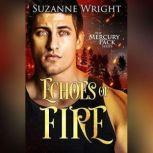 Echoes of Fire, Suzanne Wright