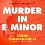 Murder in E Minor A Nero Wolfe Mystery, Robert Goldsborough