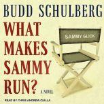 What Makes Sammy Run?, Budd Schulberg