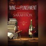Wine and Punishment, Sarah Fox