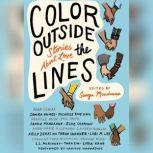 Color Outside the Lines Stories about Love, Sangu Mandanna