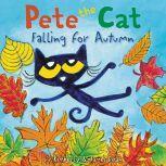 Pete the Cat Falling for Autumn, James Dean