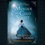 Murder on Cold Street, Sherry Thomas