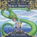 Magic Tree House #31: Summer of the Sea Serpent, Mary Pope Osborne