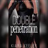 Double Penetration BDSM Spanking Erotica, Kiara Keeley