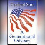 Radical Son A Generational Odyssey, David Horowitz