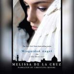 Misguided Angel, Melissa De La Cruz