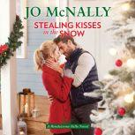 Stealing Kisses in the Snow, Jo McNally