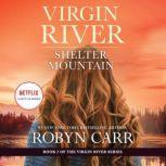 Shelter Mountain A Virgin River Novel, Robyn Carr