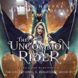 Uncommon Rider, The, Sarah Noffke/Michael Anderle