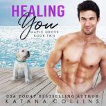 Healing You, Katana Collins