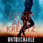 Untouchable, Jayne Ann Krent