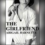 The Girlfriend, Abigail Barnette