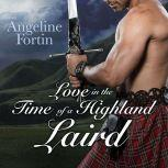 Love in the Time of a Highland Laird, Angeline Fortin